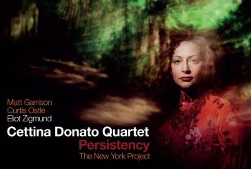 Cettina Donato</br> Persistency - The New York Project</br>Alfa Music, 2017