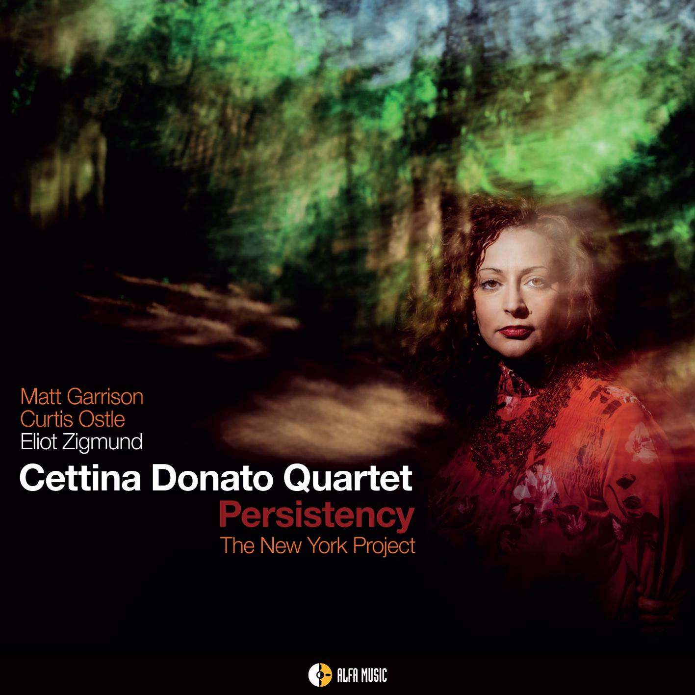 Cettina Donato</br> Persistency – The New York Project</br>Alfa Music, 2017