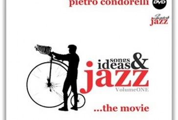 Pietro Condorelli </br>Jazz, Ideas & Songs - Volume One, The Movie</br>Jazz2watch, 2017