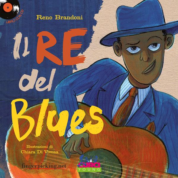 Reno Brandoni</br>Il re del blues</br>Edizioni Curci, 2017