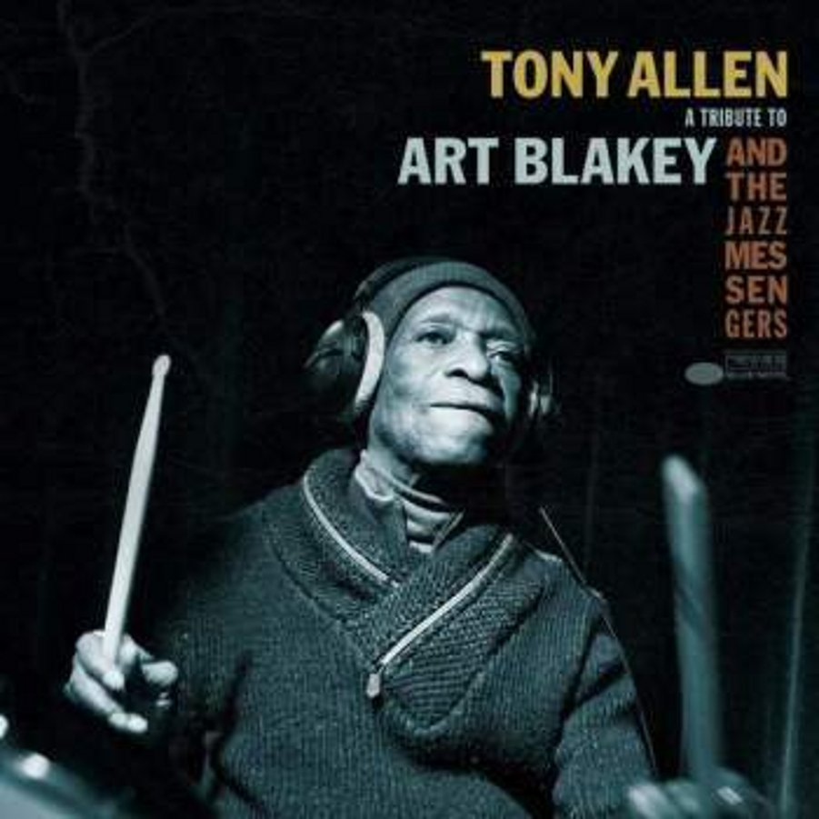 Tony Allen</br>A Tribute To Art Blakey And The Jazz Messengers</br>Blue Note, 2017