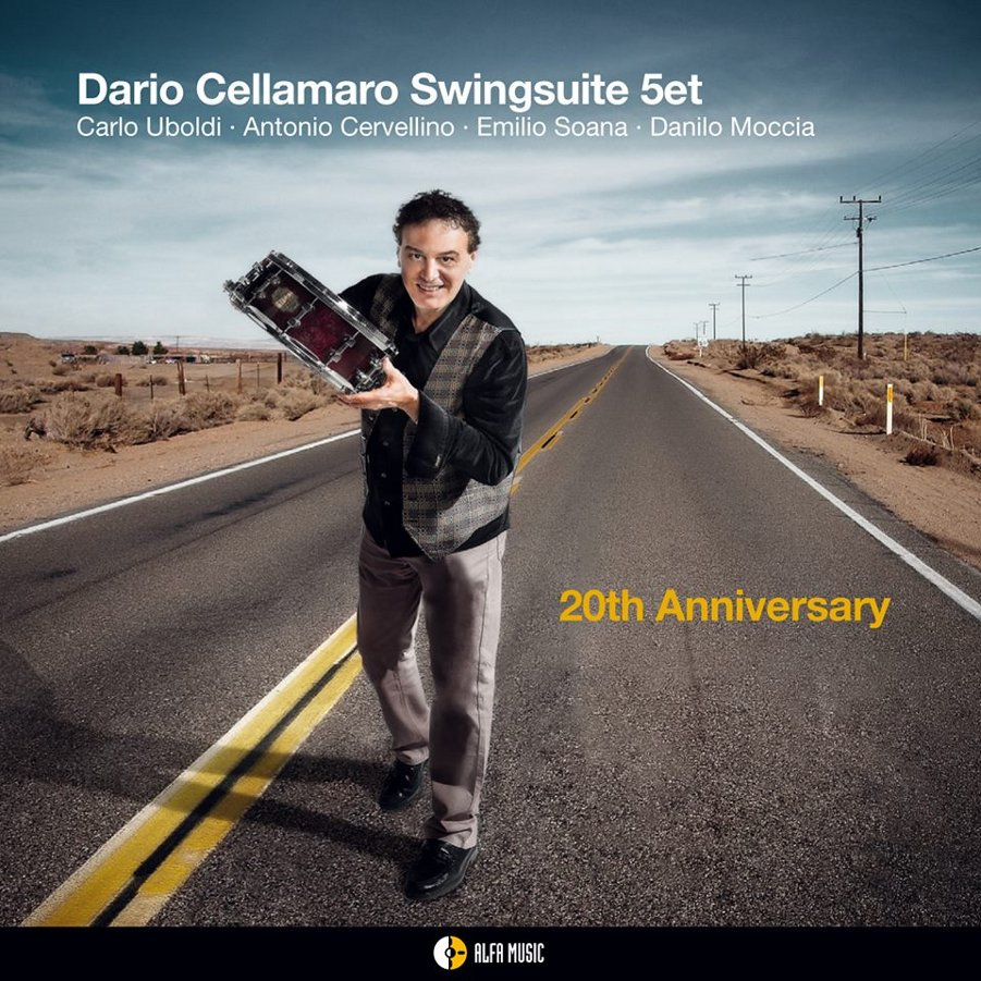 Dario Cellamaro Swingsuite 5et </br>20th Anniversary </br>Alfa Music, 2017