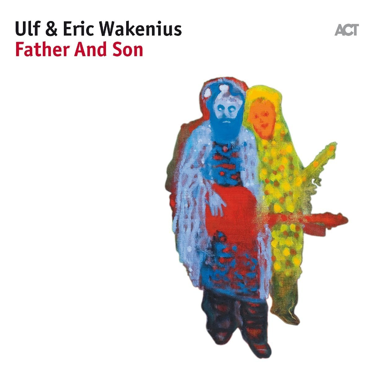 Ulf & Eric Wakenius</br> Father And Son</br> ACT, 2017