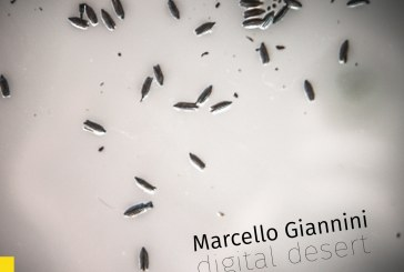 Marcello Giannini </br>Digital Desert</br> Auand, 2017