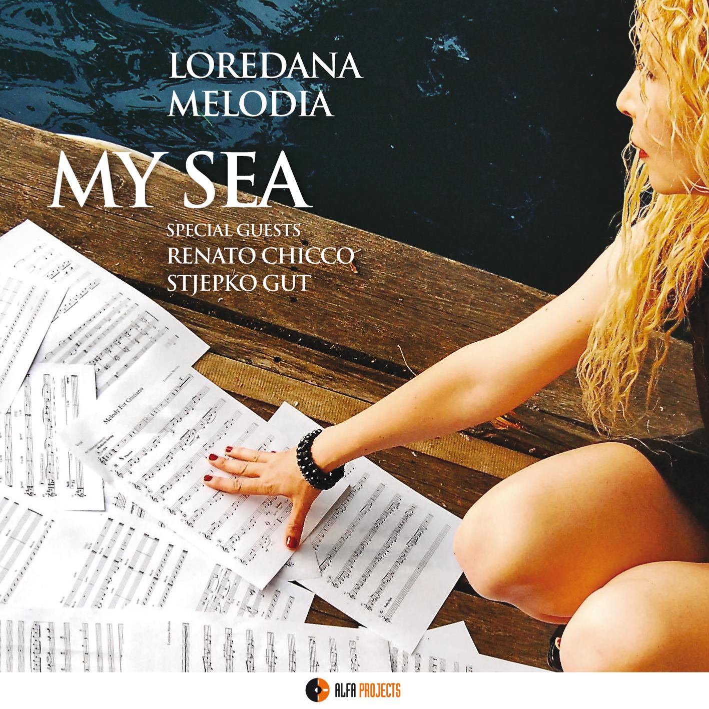 Loredana Melodia</br>My Sea</br>Alfa Music, 2017
