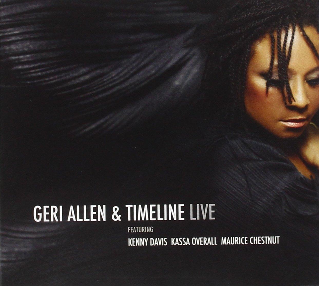 Geri Allen &#038; Timeline</br> Live</br>Motema, 2010