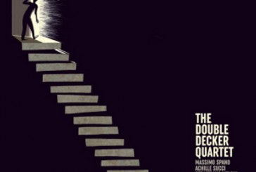 The Double Decker Quartet</br> Check Your Soul</br> Improvvisatore Involontario, 2017