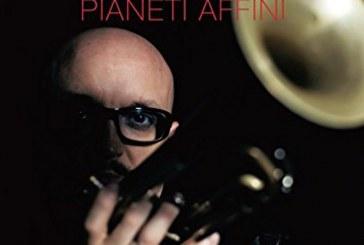 Giovanni Falzone Quintet  </br>Pianeti Affini  </br>Cam Jazz, 2017