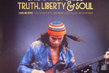 Jaco Pastorius</br>Truth, Liberty & Soul - Live in NYC: The Complete 1982 NPR Jazz Alive! Recording</br>Resonance, 2017