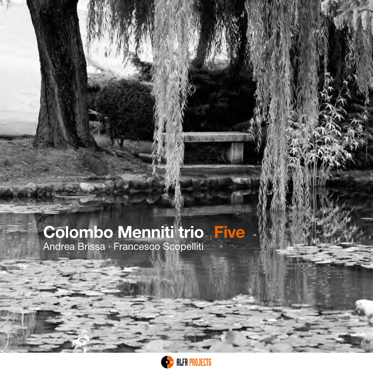 Colombo Menniti Trio</br>Five</br>Alfa Music, 2017