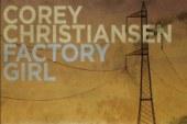Corey Christiansen</br>Factory Girl</br>Origin, 2016