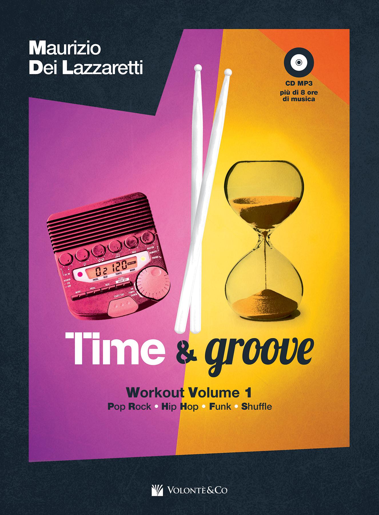 Maurizio Dei Lazzaretti</br>Time & Groove </br> Volontè & Co, 2017