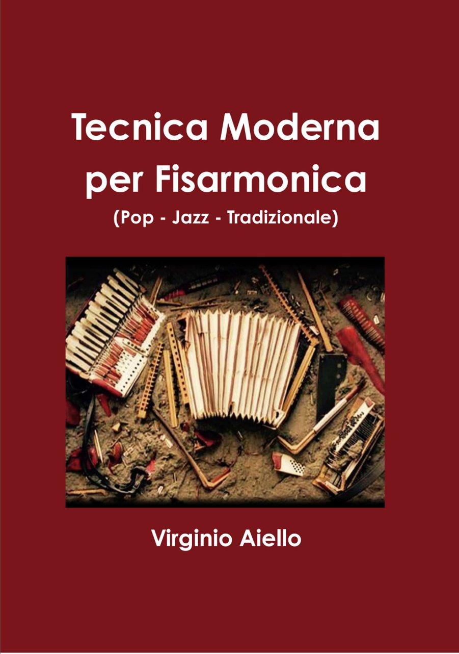 Virginio Aiello</br>Tecnica moderna per fisarmonica</br>Lulu, 2017