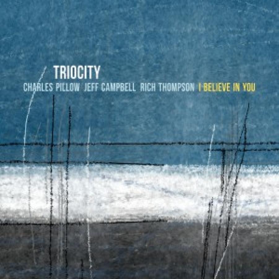 Triocity </br> I Believe In You  </br> Origin, 2017