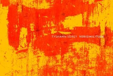 Tyshawn Sorey </br> Verisimilitude  </br>Pi, 2017