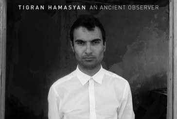 Tigran Hamasyan  </br>An Ancient Observer  </br>Nonesuch, 2017