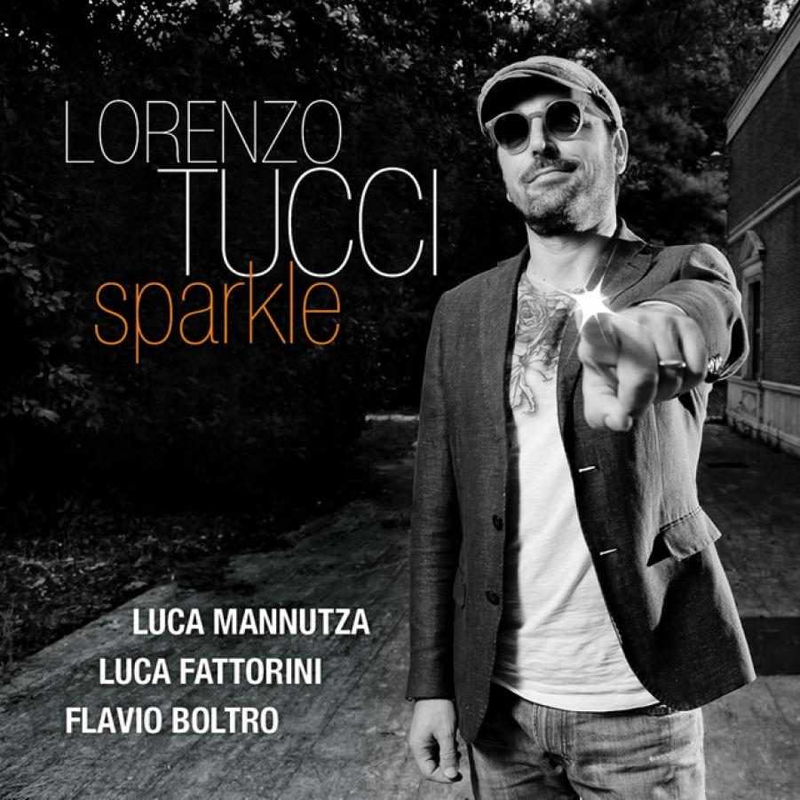 Lorenzo Tucci </br>Sparkle</br>Via Veneto Jazz/Jando, 2017