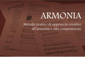 Daniel Roca, Cabello, Molina</br> ARMONIA – Metodo pratico di approccio creativo all'armonia e alla composizione</br> Volontè & Co., 2017