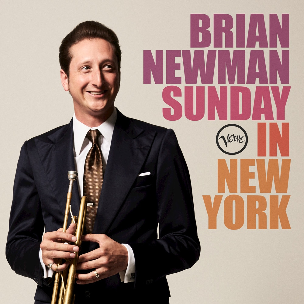 Brian Newman</br> Sunday In New York </br>Verve, 2017