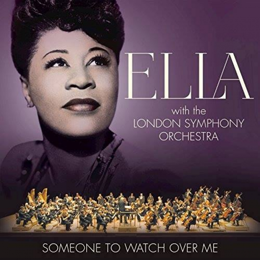 Ella Fitzgerald</br>Someone To Watch Over Me</br>Verve, 2017