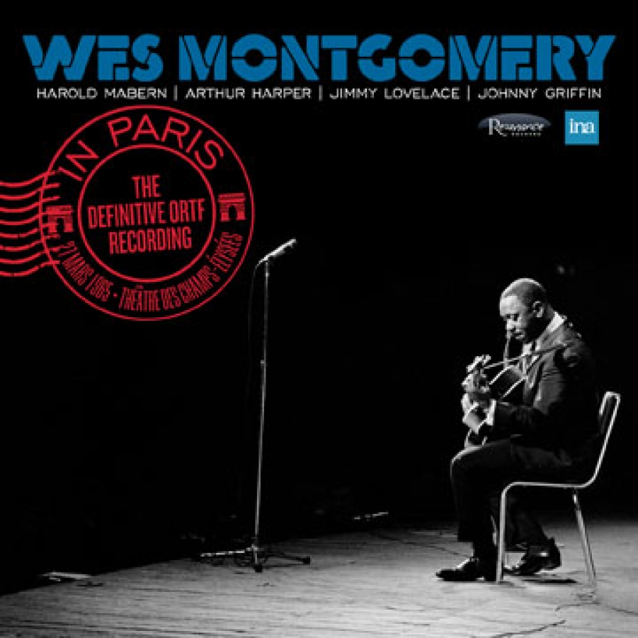 Wes Montgomery</br>In Paris: The Definitive ORTF Recording</br>Resonance, 2017