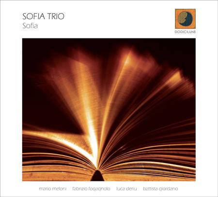 Sofia Trio</br>Sofia</br>Dodicilune, 2017