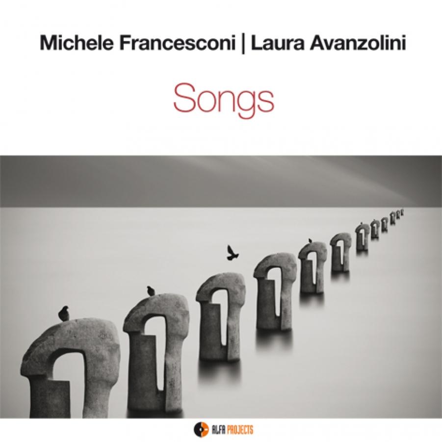 Michele Francesconi, Laura Avanzolini</br>Songs </br> Alfa Music, 2017