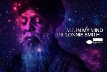 Dr. Lonnie Smith</br>All In My Mind</br>Blue Note, 2018