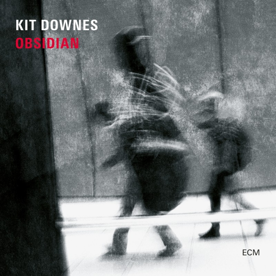 Kit Downes</br>Obsidian</br>ECM, 2018