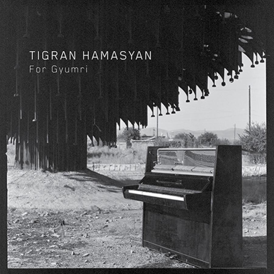 Tigran Hamasyan</br>For Gyumri</br>Nonesuch, 2018