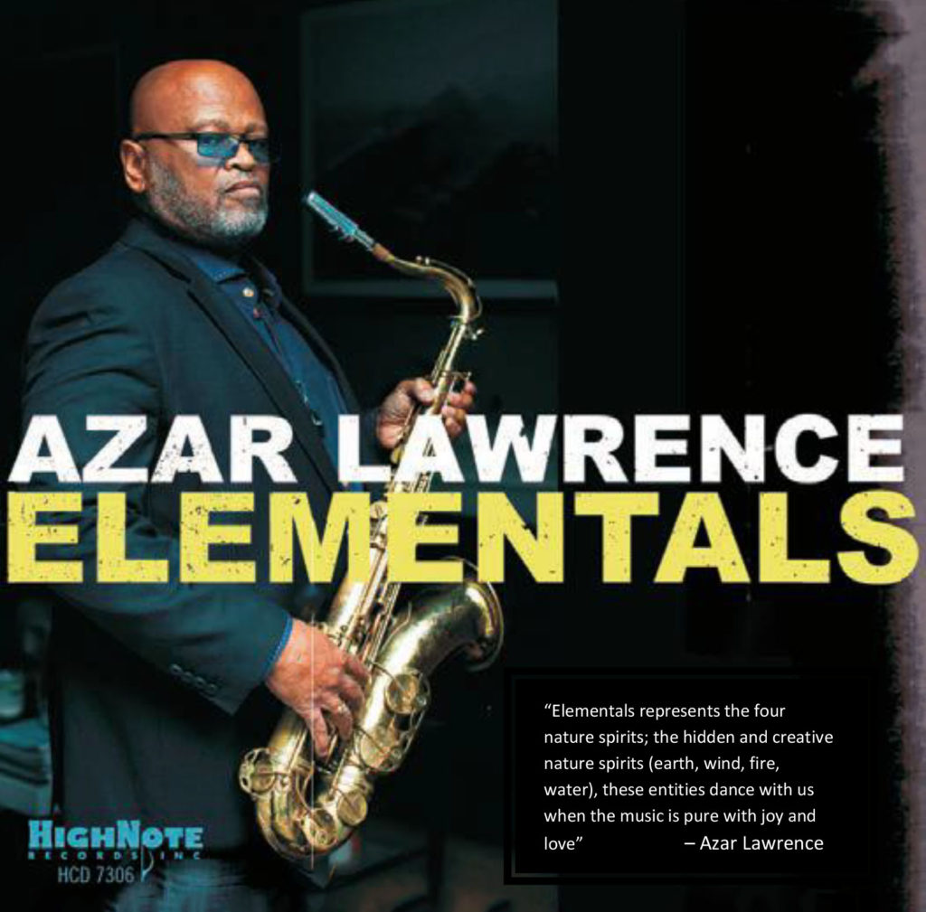 Azar Lawrence</br>Elementals</br>High Note, 2018