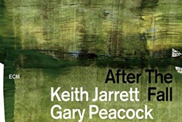 Keith Jarrett / Gary Peacock / Jack DeJohnette</br>After The Fall </br>ECM, 2018