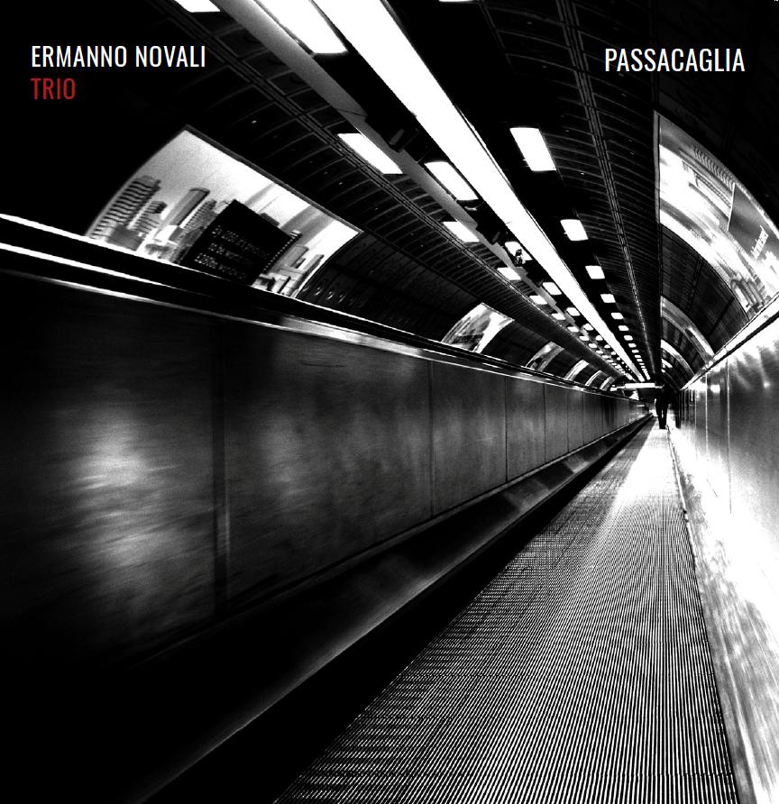 Ermanno Novali Trio</br>Passacaglia</br>Emme Record Label, 2018