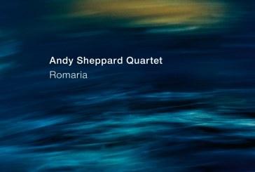 Andy Sheppard Quartet</br>Romaria</br>ECM, 2018