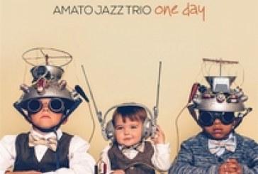 Amato Jazz Trio</br>One Day</br>Abeat, 2018