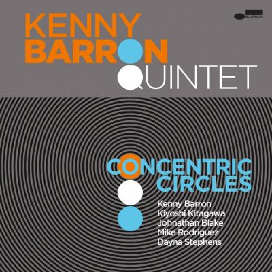 Kenny Barron</br>Concentric Circles</br>Blue Note, 2018
