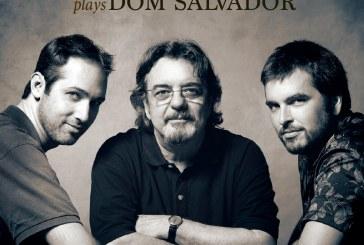 Duduka Da Fonseca Trio</br>Plays Dom Salvador</br>Sunnyside, 2018