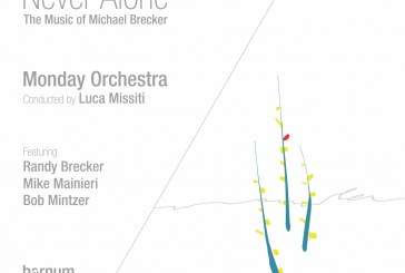 Monday Orchestra</br>Never Alone - The Music of Michael Brecker</br>Barnum, 2018
