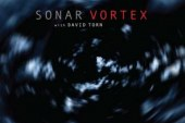 Sonar</br>Vortex</br>RareNoise, 2018
