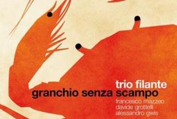 Trio filante</br>Granchio senza scampo</br>Alfa Music, 2018