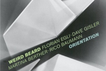 Florian Egli Weird Beard</br>Orientation</br>Intakt, 2018