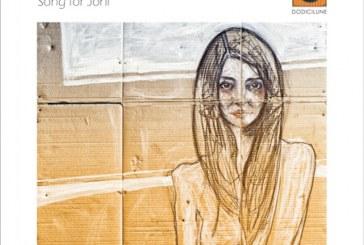 Giulia Galliani Mag Collective</br>Song For Joni</br>Dodicilune, 2018