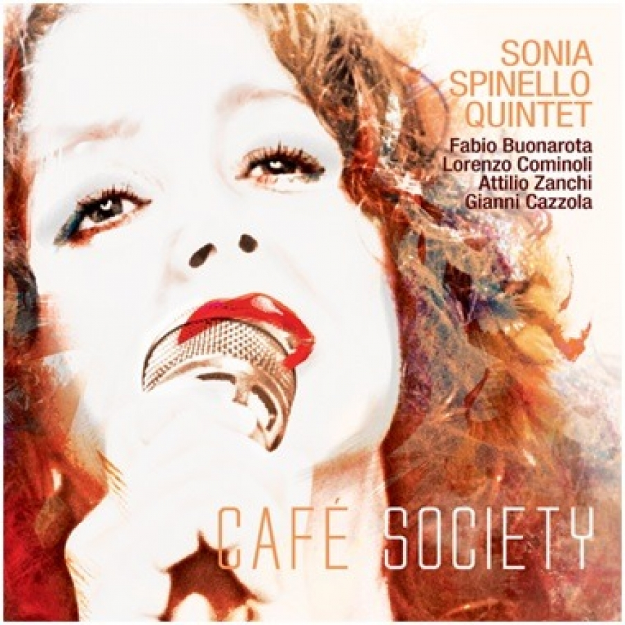 Sonia Spinello Quintet</br>Café Society</br>Abeat, 2018