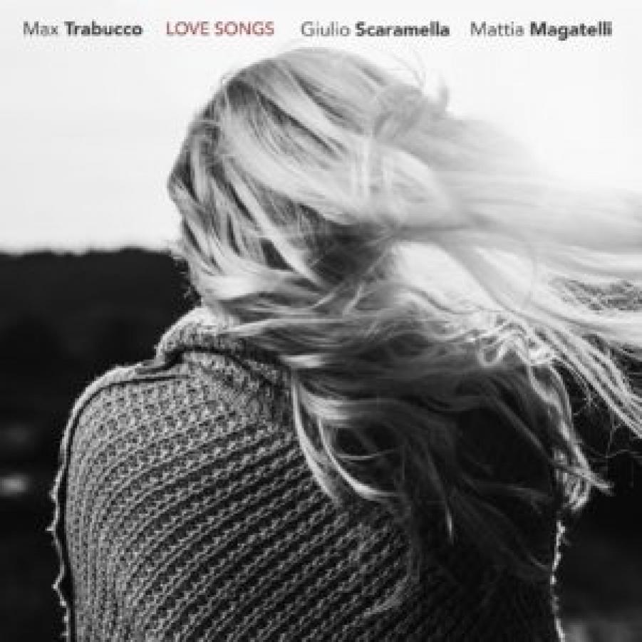 Max Trabucco</br>Love Songs</br>Artesuono, 2018