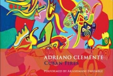 Adriano Clemente</br>Cuban Fires</br>Dodicilune, 2018