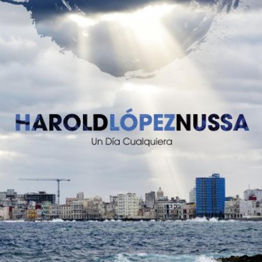 Harold López-Nussa </br>Un Día Cualquiera</br>Mack Avenue, 2018
