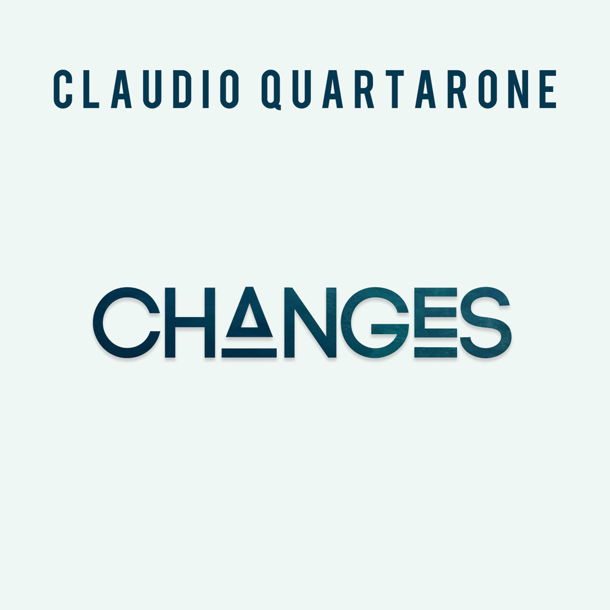 Claudio Quartarone<br/> Changes<br/> Workin' Label, 2018