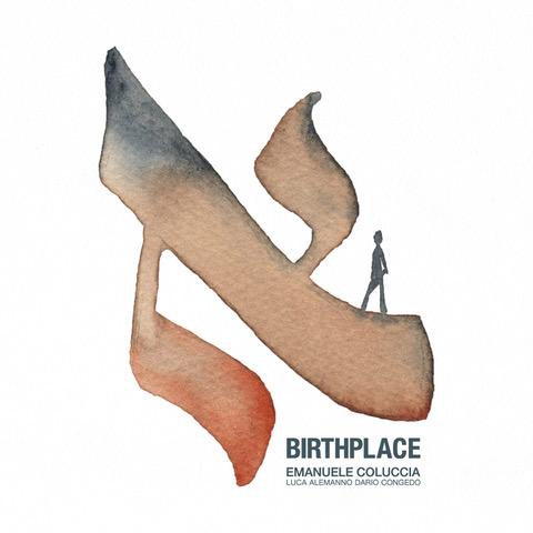 Emanuele Coluccia</br>Birthplace</br>Workin' Label, 2018