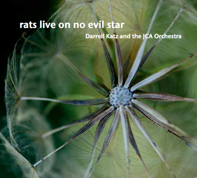 Darrell Katz<br/>Rats Live On No Evil Star<br/>JCA, 2018