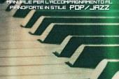 Virginio Aiello<br/>Il Pianista Accompagnatore. Manuale per l'accompagnamento al pianoforte in stile Pop/Jazz<br/>Lulu, 2018